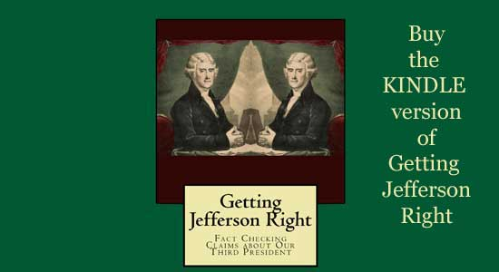 Getting Jefferson Right for Kindle or Other Digital Device